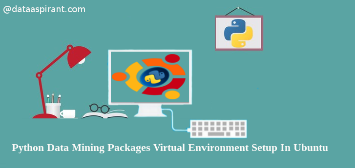 python datamining packages virtual environment setup in ubuntu