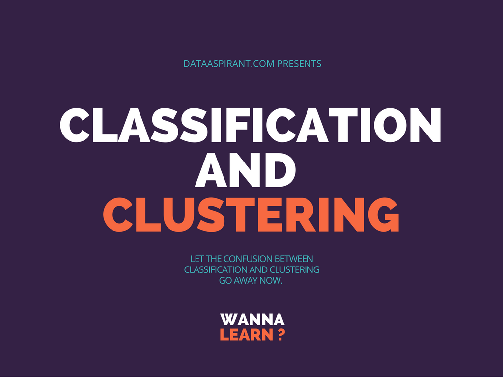 classification and clustering algorithms
