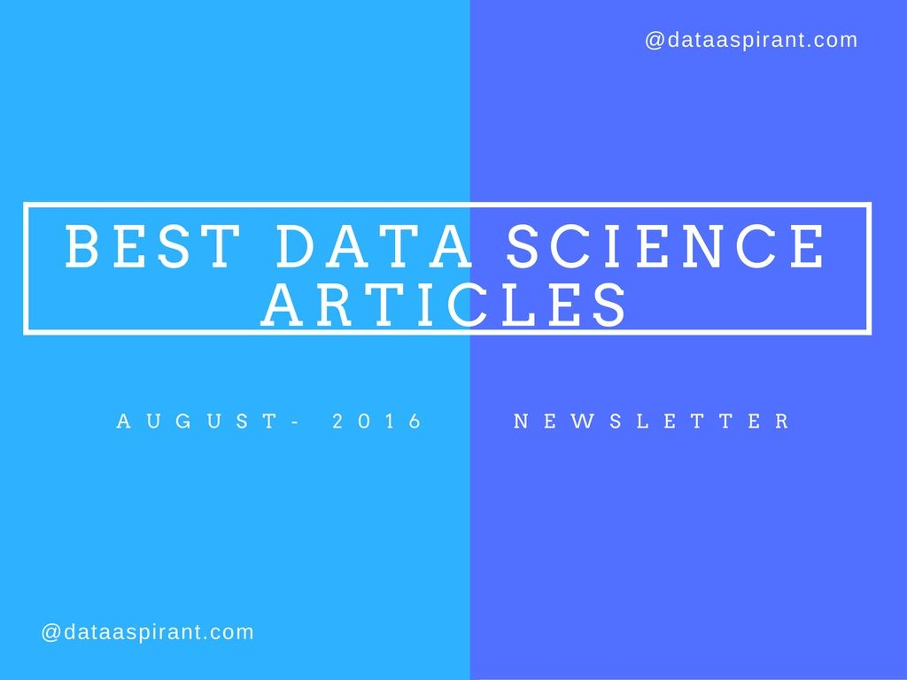14 Most popular August 2016 data science articles to read